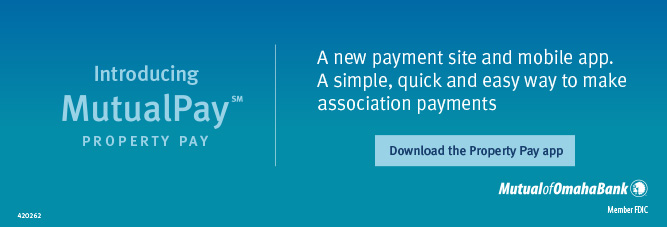 Introducing MutualPay Property Pay. A new payment site and mobile app. A simple, quick and easy way to make association payments. Download the Property Pay app. Mutual of Omaha Bank